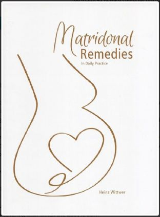 Wittwer, H - Matridonal Remedies in Daily Practice